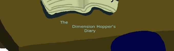 The Dimension Hopper's Diary